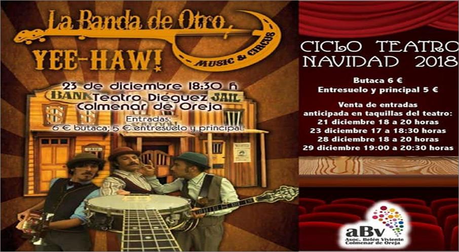 Ye-haw teatro Navidad Colmenar de Oreja